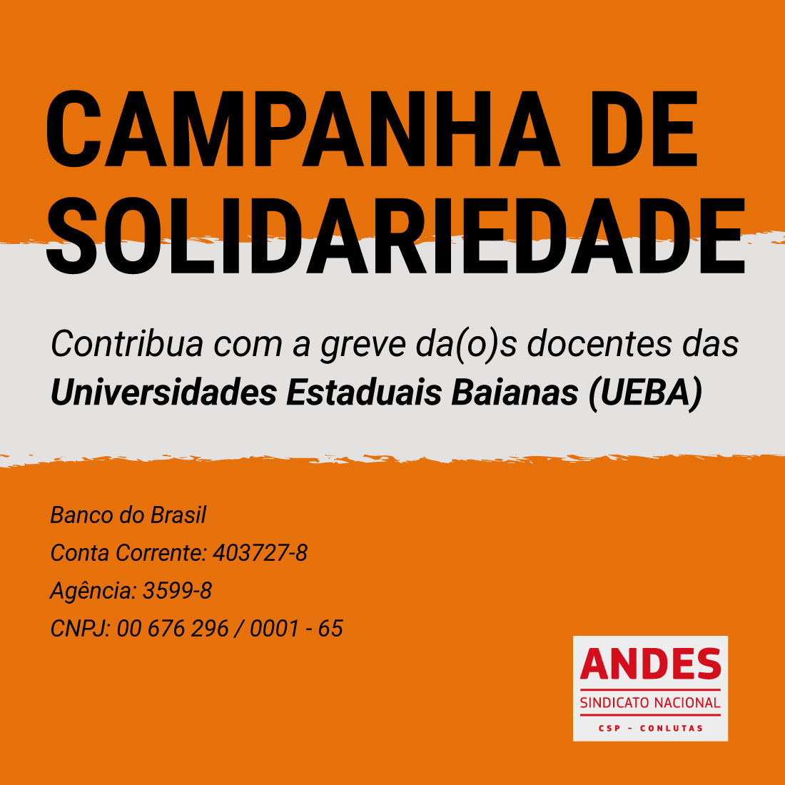 Contribua com a greve da(o)s docentes das Universidade Estaduais Baianas (UEBA)